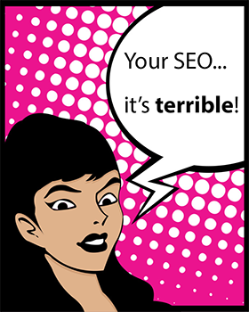 Your SEO is Terrible! Take Steve's SEO for WordPress Course at Udemy